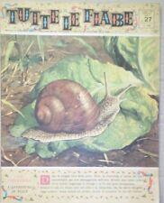 TUTTE LE FIABE DELLA NONNA -LA CHIOCCIOLA-RIVISTA DEL 1962-ANNO 1 N.27 PER BIMBI