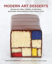 Modern Art Desserts: Recipes for Cakes, Cookies, Confections, and Froz-ExLibrary
