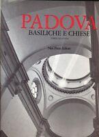 Padova Basiliche e Chiese. Vol 2: Altre chiese della città - Nuovo in offerta!