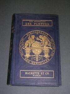 Bibliothèque des Merveilles Cartonnage éditeur bleu C. Millet Fleuves Ruisseaux