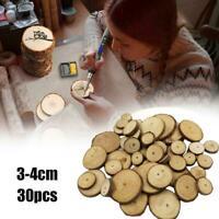 30 Stück*Holzscheiben Natürliche runde Holzscheiben Kreise DIY Handwerk I4G5