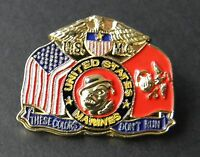 US MARINE CORPS USMC MARINES THESE COLORS DON'T RUN LAPEL PIN BADGE 1.1 INCHES