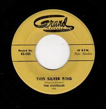 KILLER PHILLY EARLY DOOWOP-CASTELLES-GRAND 103-THIS SILVER RING/WONDER WHY