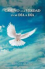 Camino a la Verdad en M� d�a a D�a by Haydee Bueno (2013, Paperback)