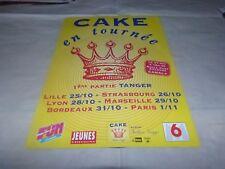CAKE - Publicité de magazine / Advert !!! TOURNEE - FASHION NUGGET !!!