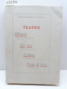 Francesco Bernetti Evangelista Teatro Fermo 1930 con dedica dell'autore