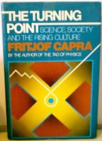 The Turning Point: Science, Society, and the Rising Culture by Capra, Fritjof…