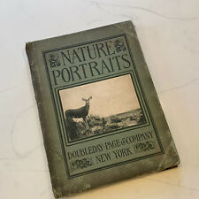 Nature Portraits Doubleday Page and Company Rare 1902