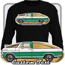 Custom Art long sleeve Shirt 67 1968 69 F-100 Pickup Truck not affiliated w ford