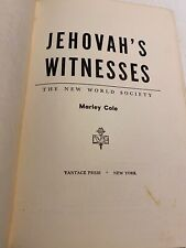Watchtower Jehovah's Witnesses, The New World Society by Marley Cole