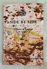 Gilbert and George - Side By Side -Signed And Numbered 2012 Limited Edition