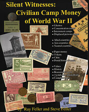 Silent Witnesses Civilian Camp Money of World War Two 2 Illustrated NEW Book