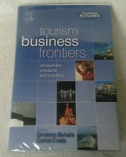 Tourism Business Frontiers, consumers, products and industry. Buhalis, Costa 1st
