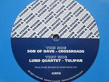 "Son Of Dave Crossroads -  / Lund Quartet - Ltd Edition Clear Sound & Vision 12"""