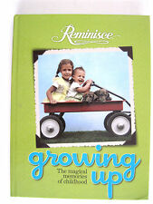 HARD COVER REMINISCE BOOK GROWING UP THE MAGICAL MEMORIES OF CHILDHOOD 2011