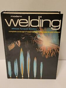 1976 Modern Welding Book  Althouse Turnquist Bowditch complete coverage easy use