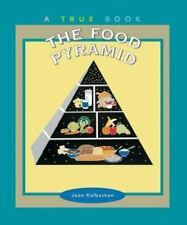 The Food Pyramid (True Books: Food & Nutrition)-ExLibrary