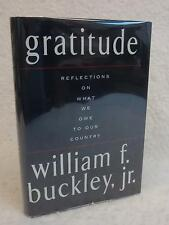 SIGNED William F. Buckley, Jr. GRATITUDE What We Owe to Our Country First Ed.