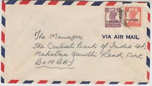 BAHRAIN 1947 BAHRAIN o/p INDIA stamps on commercial cover to BOMBAY INDIA