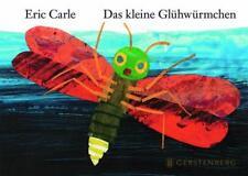 Das kleine Glühwürmchen von Eric Carle (1997, Gebundene Ausgabe)