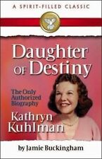Daughter of Destiny: The Only Authorized Biography by Buckingham, Jamie