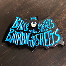 Bruce On The Streets Batman In The Sheets High Quality Exclusive Enamel Pin!