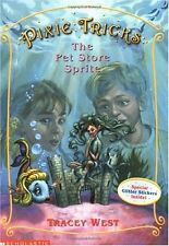 The Pet Store Sprite (Pixie Tricks, No. 3) by Tracy West, Tracey West