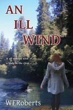 Ill Wind: By Roberts, W.