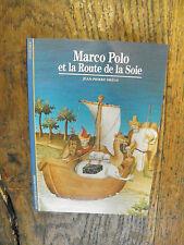 Marco Polo et la route de la soie / Jean-Pierre Drège  / découvertes Gallimard