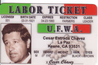 Cesar Chavez Labor Ticket United Farm Workers plastic ID card Drivers License