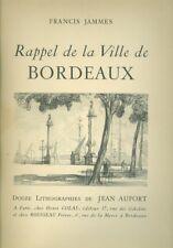 Rappel de la ville de Bordeaux par F jammes 12 lithographies de Jean aufort