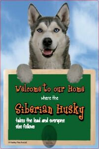 SIBERIAN HUSKY dog lead holder sign HUSKIES Welcome to our Home sign dog signs