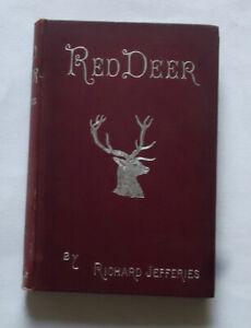 RED DEER by Richard Jefferies: Wild Exmoor / Stag Hunting / Folk-Lore / 3rd 1894