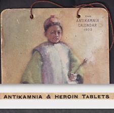 Antikamnia Heroin Pain Cure 1903 Calendar Chinese Temple Joss Stick Helen Hyde