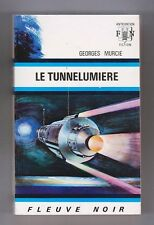Fleuve Noir Anticipation 520 Le Tunnelumière. MURCIE