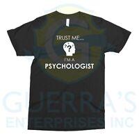 T-Shirt Trust Me I'm Psychologist Psychology Professional Tee T Shirt Funny Gift
