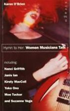 Hymn to Her: Women Musicians Talk Karen O'Brien Paperback