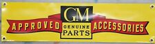 Vintage Gm Approved Accessories logo vinyl banner Bundled with Felix Chevy decal