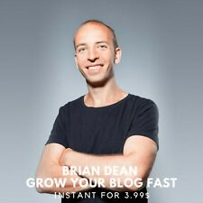 Brian Dean - Grow Your Blog Fast Course |🤭 Value $797