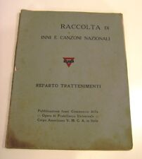 Spartiti INNI E CANZONI Nazionali - CORPO AMERICANO YMCA 1919 FUORI COMMERCIO