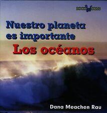 Los oceanos (Book Worms Nuestro Planeta Es Importante) (Spanish Edition)