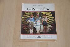 Le prince Eric - Alsatia Signe de piste -  ill P. Joubert / Serge Dallens - 1957