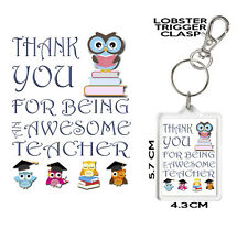 THANK YOU FOR BEING AN AWESOME TEACHER GIFT KEYRING. Can Be Personalised