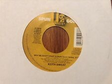 Keith Sweat/I'll Give All My Love To You-Why Me Baby (Part 2)  Unplayed  45 rpm