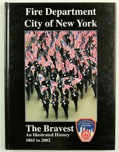 New York Fire Department 2002 FDNY NYC Firefighter History Book