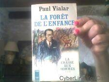 Paul Vialar pour La foret de l'enfance La chasse aux hommes tome 3