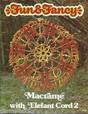 Fun & Fancy Macrame with Elefant Cord 2 Vintage Pattern Instruction Book NEW 70s