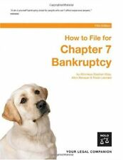 How To File For Chapter 7 Bankruptcy 13th Edition