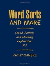 Word Sorts and More: Sound, Pattern, and Meaning Explorations K-3 Solving Probl