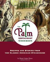 The Palm Restaurant Cookbook by Binns, Brigit Legere